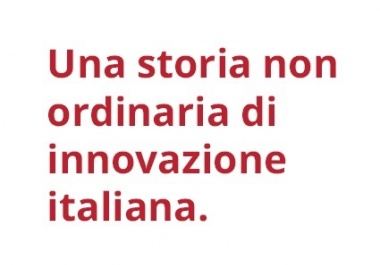 Una storia non ordinaria di innovazione italiana